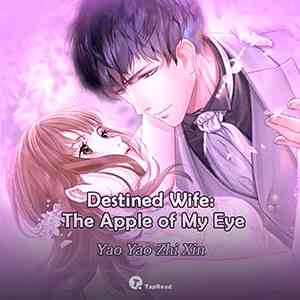 Destined Wife: The Apple of My Eye